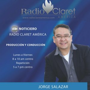 JORGE SALAZAR Noticias Radio Claret