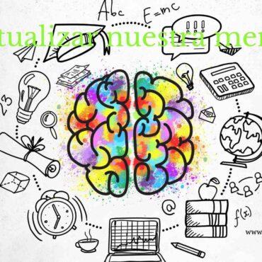 Actualizar nuestra mente
