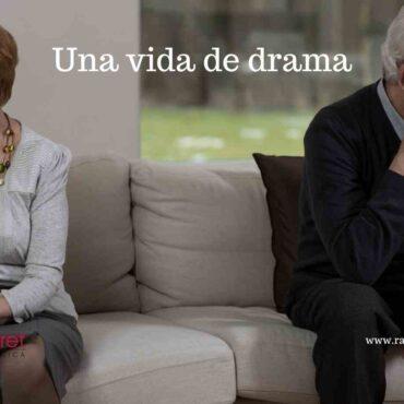 Una vida de drama