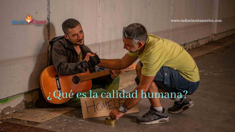 ¿Qué es la calidad humana?