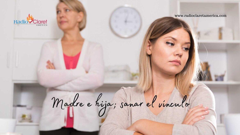 Madre e hija; sanar el vínculo